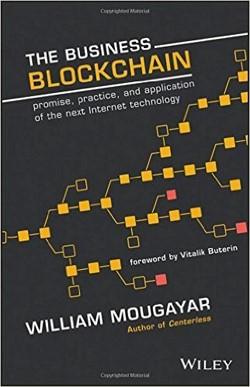کتاب کسبوکار بلاک چین: مبانی ابتکار، عمل و کاربرد فناوری اینترنت بعدی